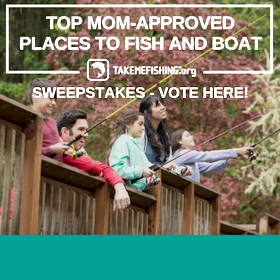 Vote for the Top Mom-Approved Places to Fish and Boat.