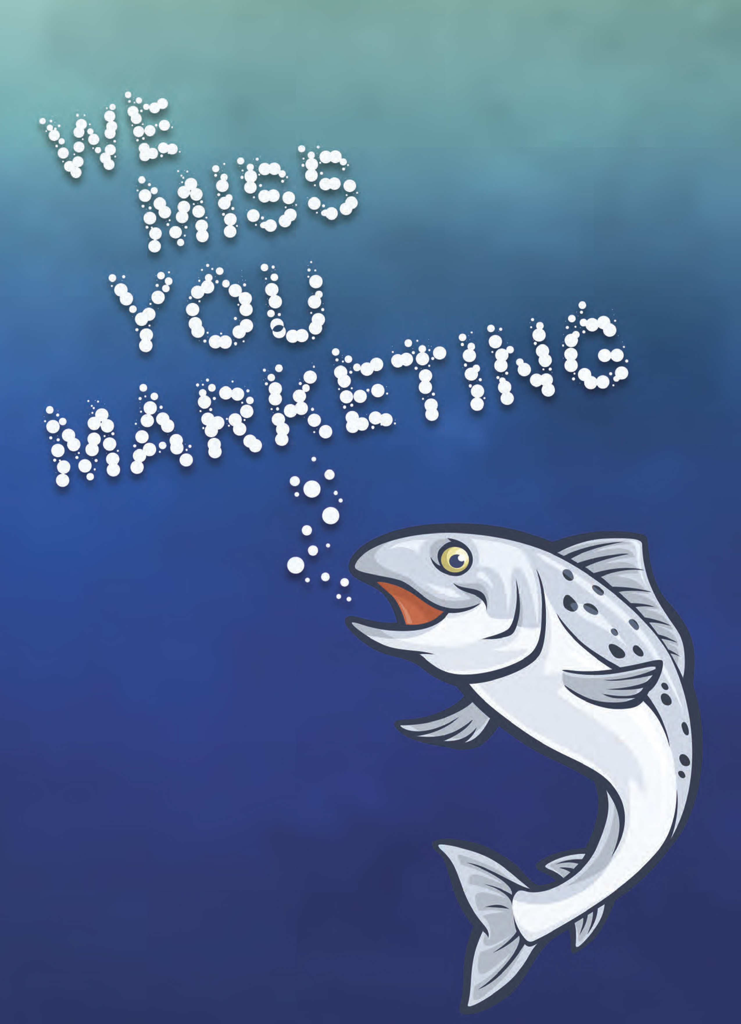 We Miss You Marketing