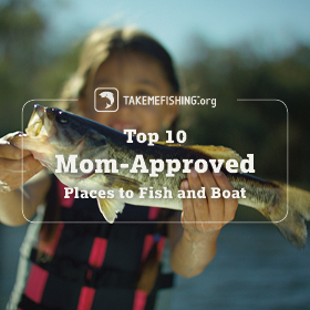 Top 10 Mom-Approved Places to Fish and Boat